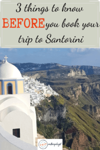 3 things to know before you visit santorini