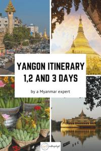 best things to do in Yangon: yangon itinerary