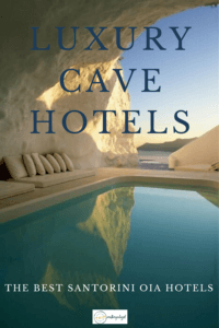 Luxury Cave hotels: best santorini oia hotels pin image