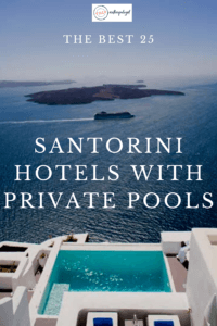 hotels santorini with private pool